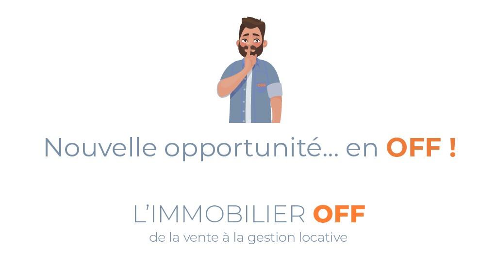 L'IMMOBILIER OFF - Nouvelle opportunité immobilière